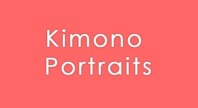 Slide 5 - Kimono Portraits
